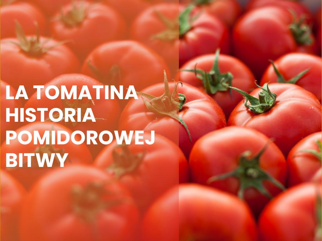 La Tomatina – historia największej pomidorowej bitwy
