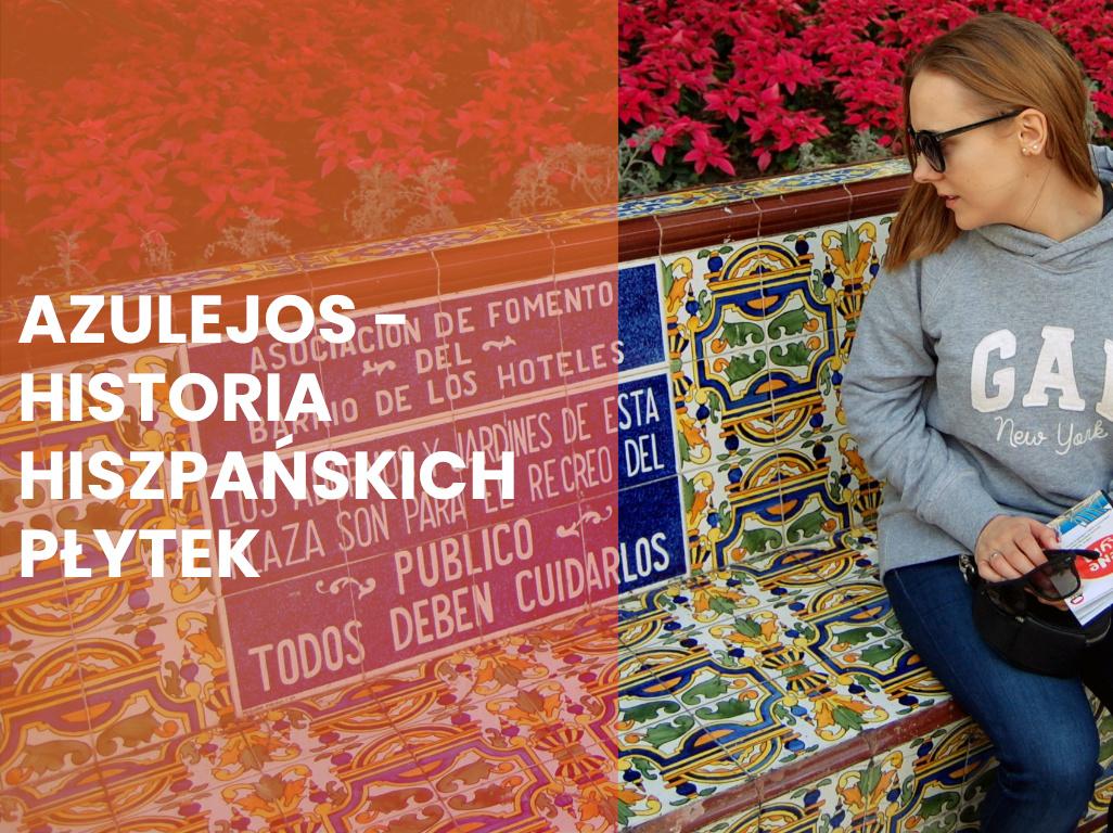 Azulejos – płytki ceramiczne znane od ponad 1000 lat