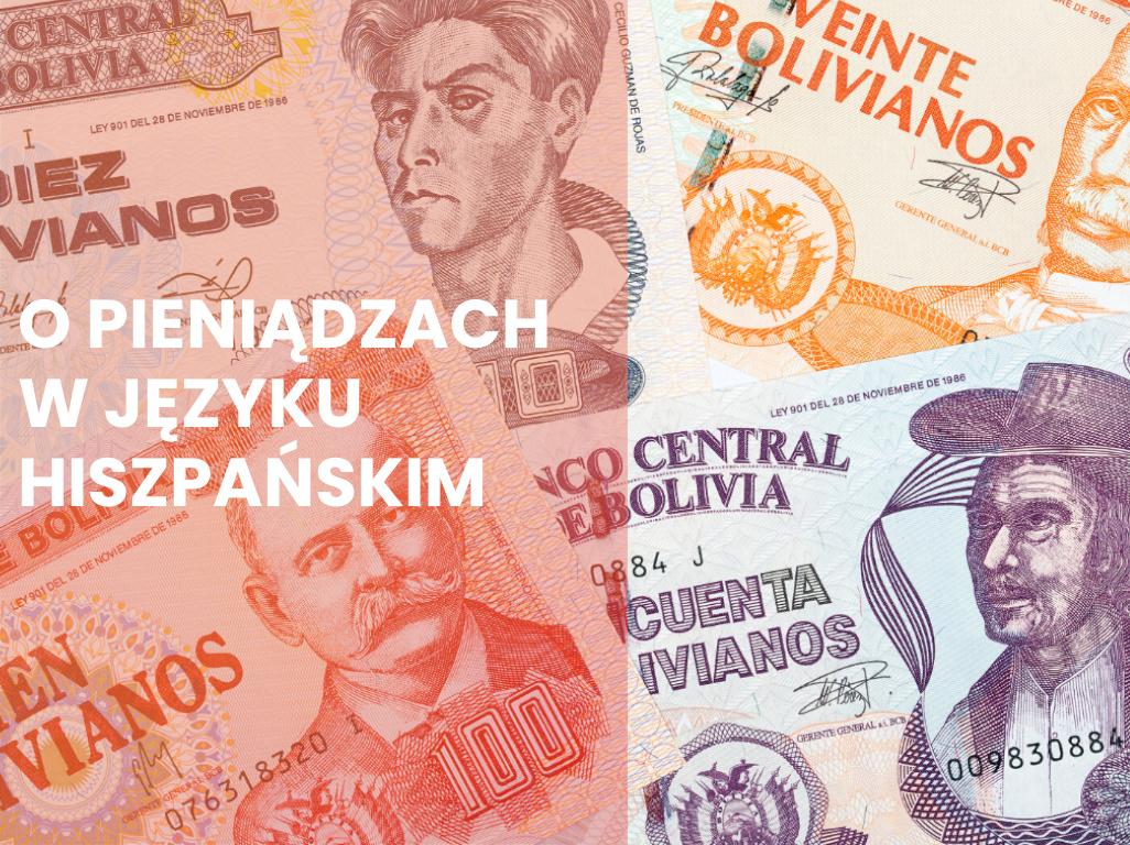 Pieniądze w języku hiszpańskim – słówka, slang, przysłowia