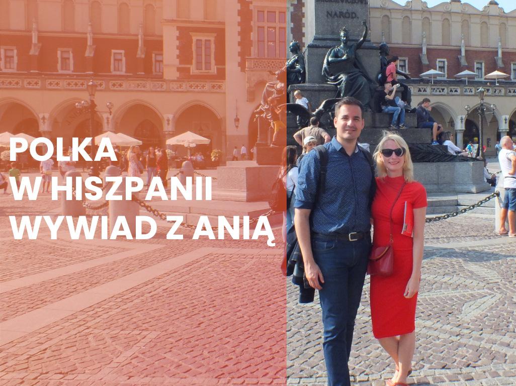 Polka w Hiszpanii – wywiad z Anią